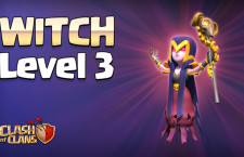Witch Level 3: COC December 2015 Update